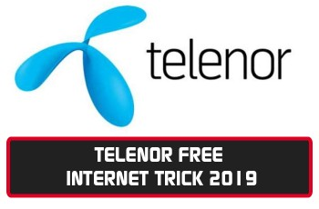 Telenor Free Unlimited Internet Trick 6 Method Updated August 2019