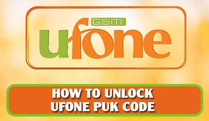 Ufone PUK Code-How To Reset Unlock Ufone SIM With PIN Code