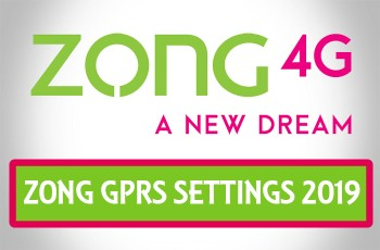 zong GPRS Settings 2019