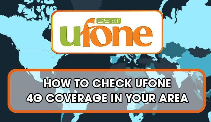 How To Check Ufone 4G Coverage In Your Area - Tricks 100