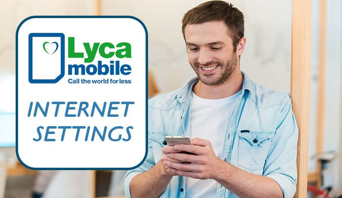 Lycamobile Internet Settings- Nokia, Android, iPhone