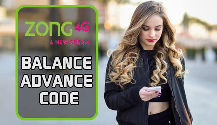 Zong Balance Advance Code
