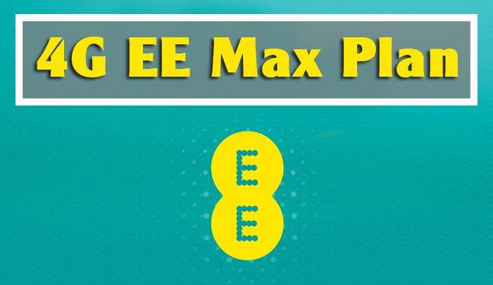 4G EE Max Plan