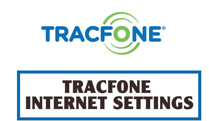 TRACFONE INTERNET SETTINGS