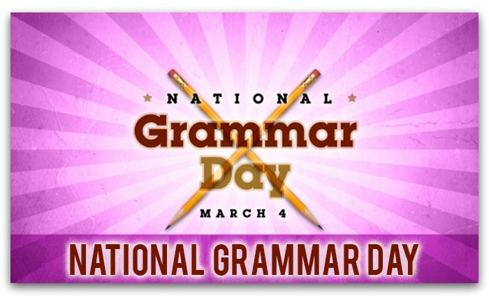 The National Grammar Day 4 March