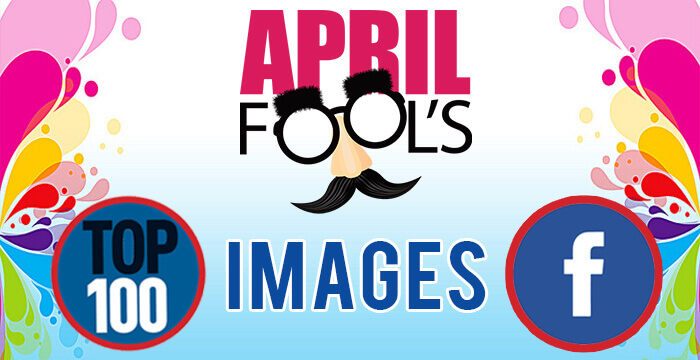 Top 100 April Fools' Day Images For Facebook