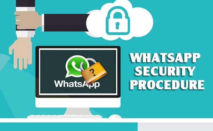 Whatsapp Security Procedure