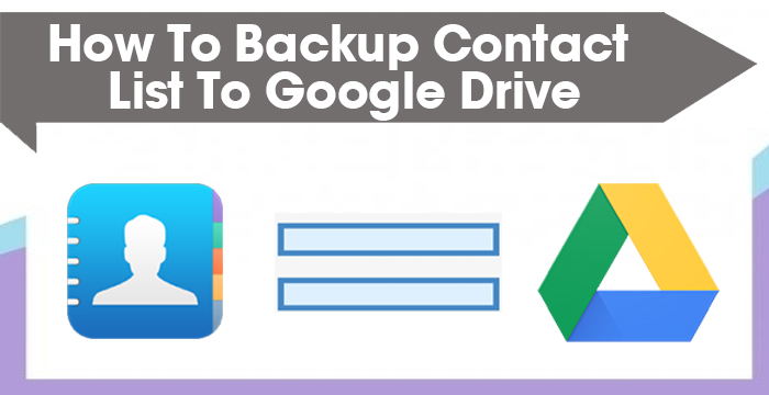backup contact list to Google Drive