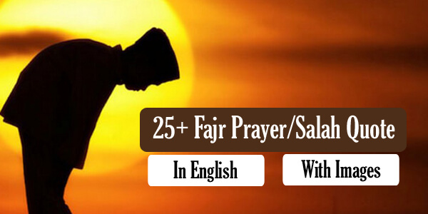 Fajr Prayer Quotes and Hadiths Wishes,Grettings-Along with