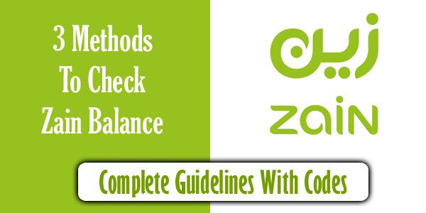 Zain Balance Check Code: 3 Method To Check Zain Balance