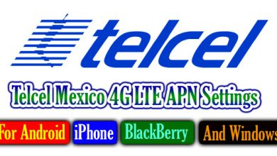 Telcel Mexico 4G LTE APN Settings – For Android, iPhone, BlackBerry, And Windows