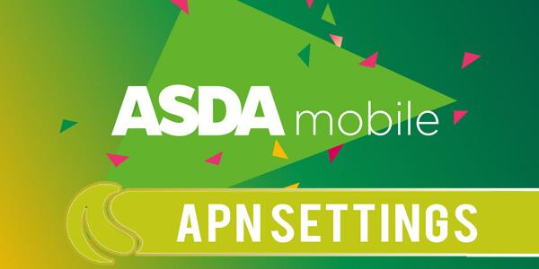 asda mobile apn settings