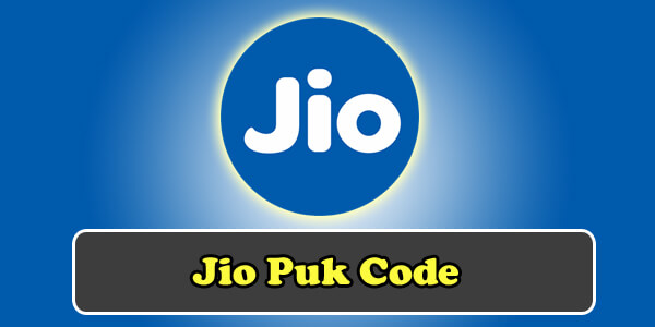 Jio PUK Code How To Retrieve Complete Guide