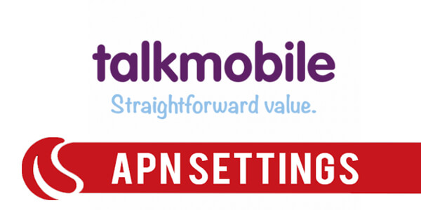 Talk Mobile APN Settings -For Android,IPhone,Windows