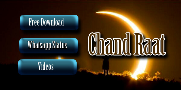 Chand Raat Whatsapp Status Videos 2020 Download Free