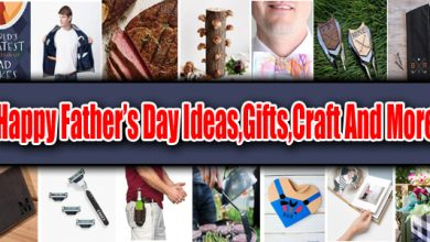 Happy Father's Day Ideas,Gifts,Craft And More
