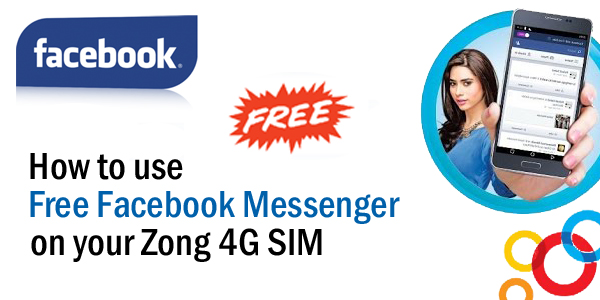 How To Use Free Facebook Messenger On Your Zong 4g Sim