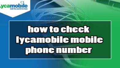 how to check lycamobile mobile phone number