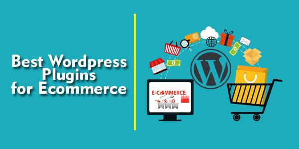 Top 5 Best WordPress Plugins For eCommerce Stores
