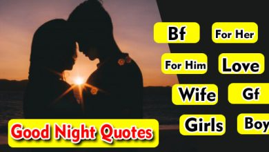 Good Night Quotes For Her,Him,Love,Wife,Gf,Bf,Girl,Boys