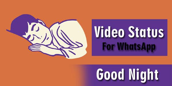 Good Night Video Status For WhatsApp
