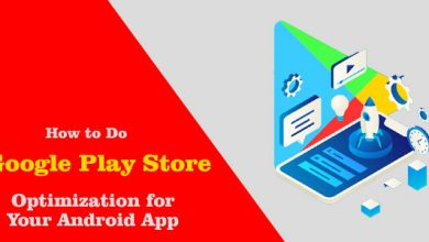 How to Do Google Play Store Optimization for Your Android App
