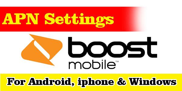 Boost Mobile APN Settings