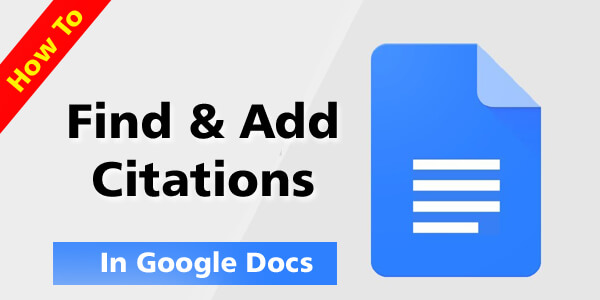 How To Find & Add Citations In Google Docs