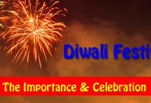 Diwali Festival – The Importance & Celebration
