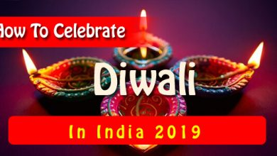 How To Celebrate Diwali In India 2019