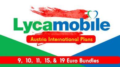 Lycamobile Austria International Plans – €9, €10, €11, €15, & €19 Euro Bundles