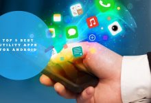 Top 5 Best Utility Apps for Android Review And Guide