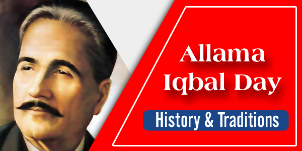 Allama Iqbal Day – History & Traditions